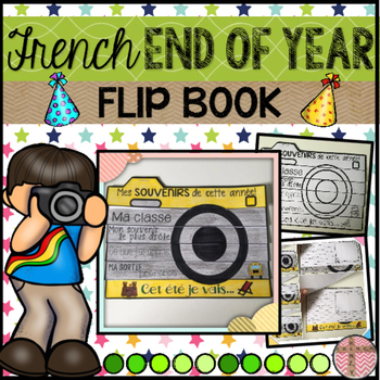 FRENCH End of Year Camera Flip Book Craftivity - LIVRE À CACHETTES (FIN D'ANNÉE)