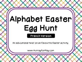 Alphabet Easter Egg Hunt (French)