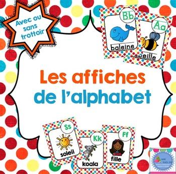 FRENCH Alphabet posters/ Alphabet {avec ou sans trottoir}