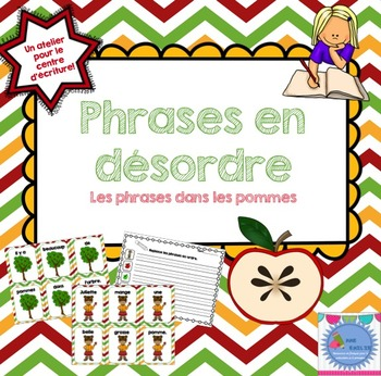 FRENCH {Apples} scrambled sentences/Phrases en désordre {Les pommes}