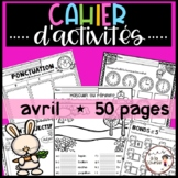 FRENCH April Worksheets/ Cahier d'activités d'avril