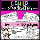 FRENCH April Worksheets/ Cahier d'activités d'avril - Dist