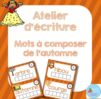 FRENCH {Autumn Words center}/ Automne {Mots à composer}