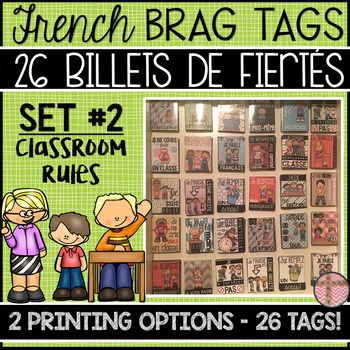 FRENCH BRAG TAGS - BILLETS DE FIÈRTÉ (SET: CLASSROOM RULES - 26 BRAG TAGS)