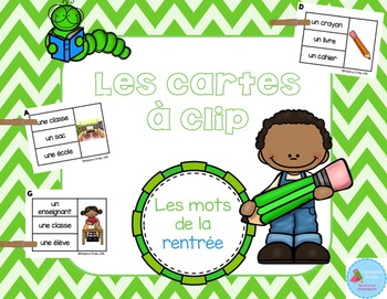 FRENCH {Back to school Clip cards}/ Cartes à clip {Rentrée}