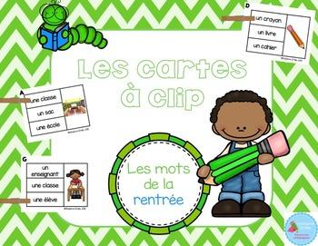 FRENCH {Back to school Clip cards}/ Cartes à clip {Rentrée}