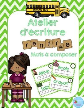 FRENCH {Back to school Words center}/ Rentrée {Mots à composer}