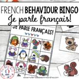 FRENCH Behaviour Bingo - Je parle en français - Communicat