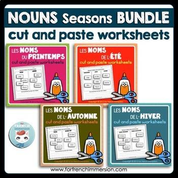 Noms FRENCH Nouns Bundle - 4 Seasons - Cut and Paste Worksheets