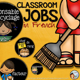 FRENCH CLASSROOM JOBS - RESPONSABILITES DE CLASSE