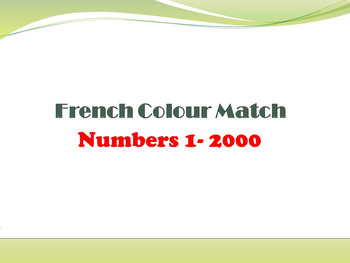 FRENCH - COLOUR MATCH - NUMBERS 1-2000