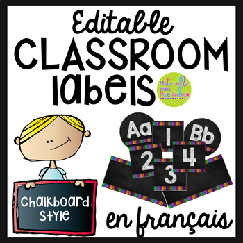 FRENCH Chalkboard Editable Classroom labels - the full set!