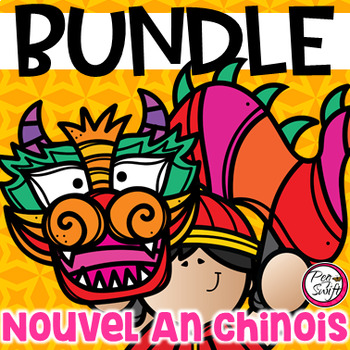 FRENCH Chinese New Year BUNDLE • Nouvel An chinois