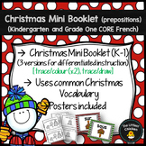 FRENCH Christmas Mini Preposition Booklet (Kindergarten-Grade 1 Core French)