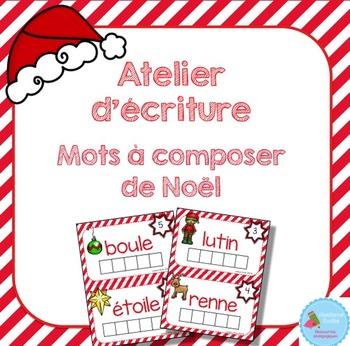 FRENCH {Christmas Words center}/ Noël {Mots à composer}