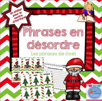 FRENCH {Christmas} scrambled sentences/Phrases en désordre {Noël}