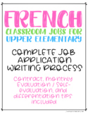 FRENCH Classroom Jobs Application Writing Process