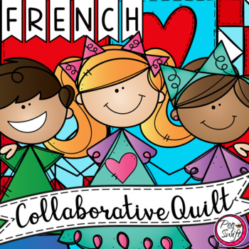 FRENCH Collaborative Quilt Craftivity