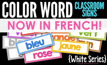 FRENCH Color Words Classroom Signs {White Series}