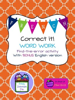 FRENCH and ENGLISH Correct it! Word Work Activity