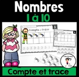 FRENCH Count and Trace Numbers 1-10 / Compte et trace - Nombres 1-10