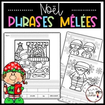 FRENCH Cut and Paste Sentence Christmas/Découpe, colle et écris- Phrases mêlées