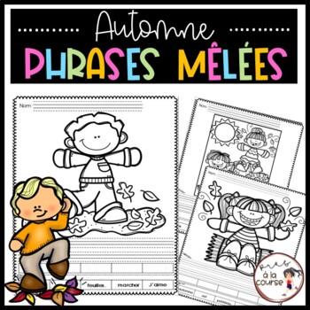 FRENCH Cut and Paste Sentence Fall /Découpe, colle et écris- Phrases mêlées