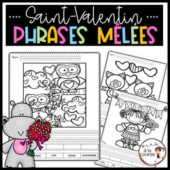 FRENCH Cut and Paste Sentence VALENTINE /Découpe, colle et écris- Phrases mêlées