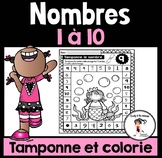 FRENCH Dab-It and Color Numbers 1-10 / Tamponne et colorie - Nombres 1-10