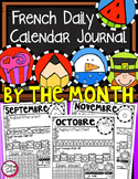 FRENCH Daily Calendar Journal by the Month