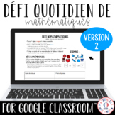FRENCH Daily Math Challenge for Google Classroom™ VERSION