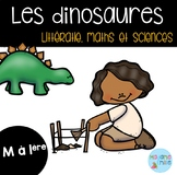 FRENCH Dinosaurs- Math, literacy, sciences/ Dinosaures -littératie,maths,science