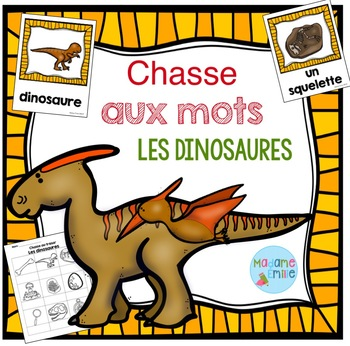 FRENCH {Dinosaurs words Scavenger Hunt}/ Dinosaures{chasse aux mots}