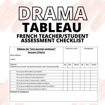 FRENCH Drama Tableau Teacher/Student Checklist by