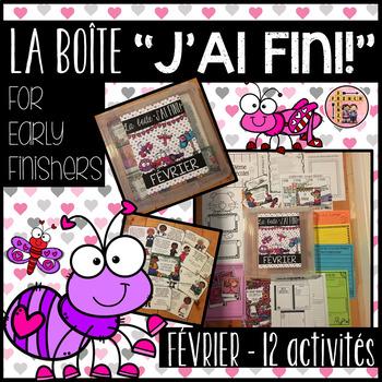 "FRENCH EARLY FINISHERS LA BOÎTE ""J'AI FINI!"" - FÉVRIER (12 ACTIVITÉS)"