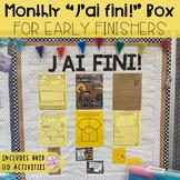 "FRENCH EARLY FINISHERS LA BOÎTE ""J'AI FINI!"" GROWING BUNDL"