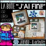 "FRENCH EARLY FINISHERS LA BOÎTE ""J'AI FINI!"" - JANVIER (11 ACTIVITÉS)"