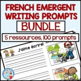FRENCH EMERGENT WRITING PROMPTS (BUNDLE) écriture, French Immersion, 1er cycle