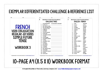 FRENCH -ER VERBS PRESENT, NEAR & SIMPLE FUTURE TENSE - 3 WORKBOOKS & ANSWER KEYS