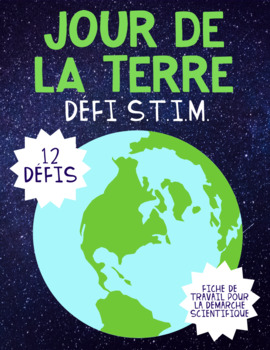 FRENCH Earth Day STEM Challenge / Jour de la Terre Défi S.T.I.M.