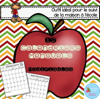 FRENCH Editable Calendars/ Calendriers mensuels (éditables)