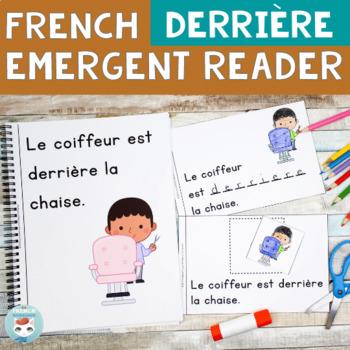 FRENCH Emergent Reader - DERRIÈRE