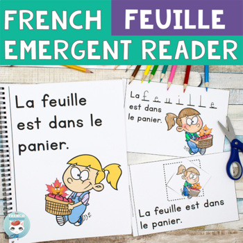 FRENCH Emergent Reader - FEUILLE