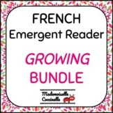 FRENCH Emergent Reader - Growing Bundle