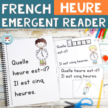 HEURE - FRENCH Emergent Reader