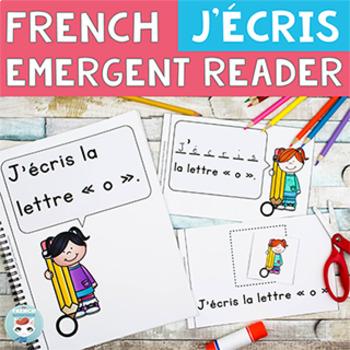 FRENCH Emergent Reader - J'ÉCRIS