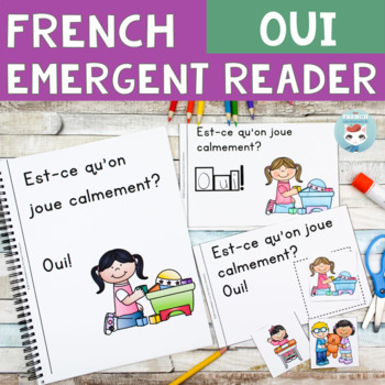 FRENCH Emergent Reader - OUI + good choices