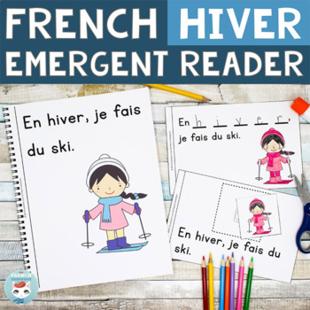 Hiver | FRENCH Winter Emergent Reader