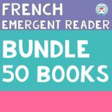FRENCH Emergent Reader for French Immersion Bundle | français