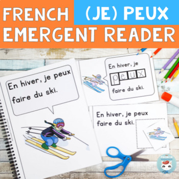 FRENCH Emergent Reader - je PEUX